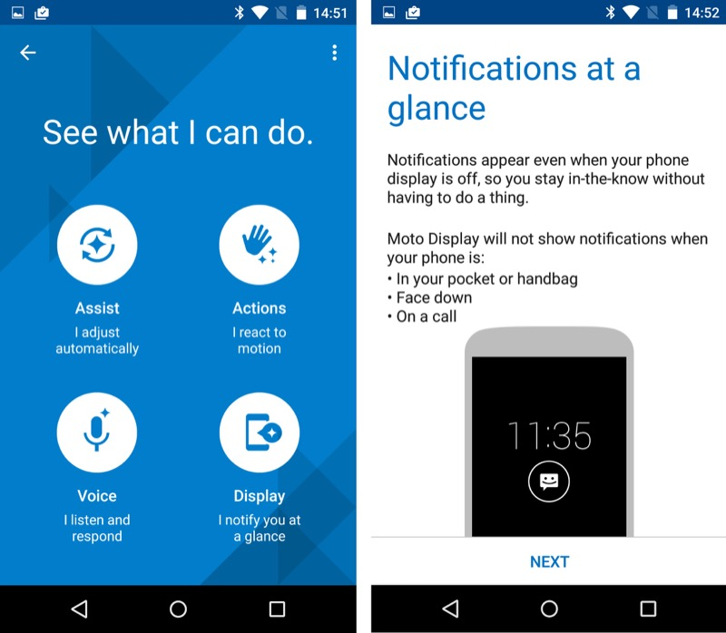Introducing the familiar Motorola 'Assistant' system plus Notifications at a Glance...