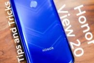 Best Honor View 20 Tips and Tricks