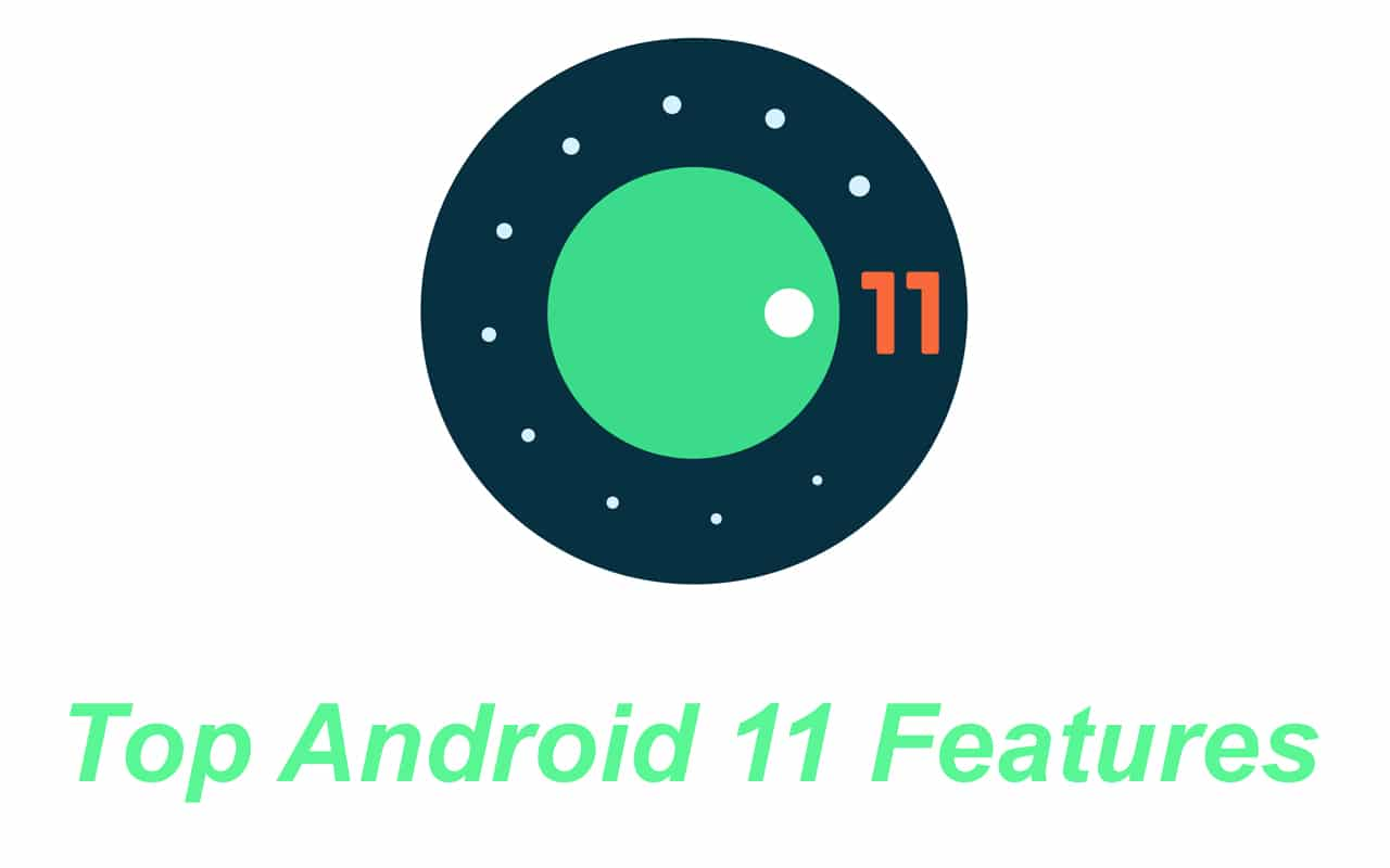 Top Android 11 Features