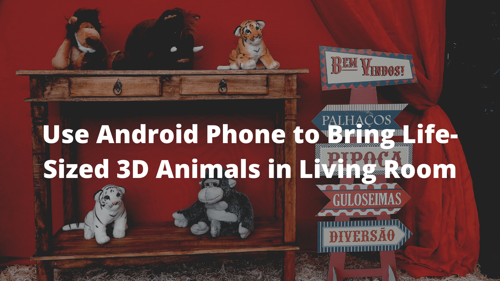 Use Android Phone to Bring Life-Sized 3D Animals in Your Living Room